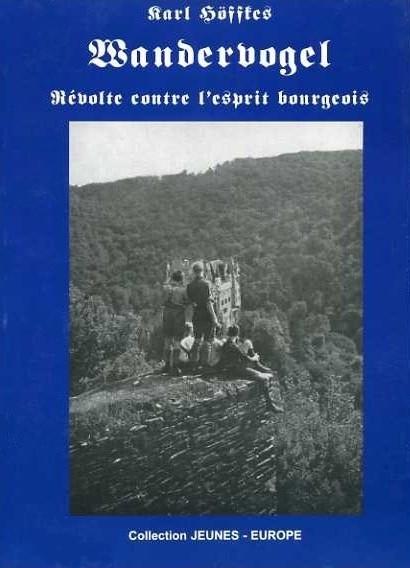 Karl Höffkes - Wandervogel - Revolte contre l'esprit bourgeois