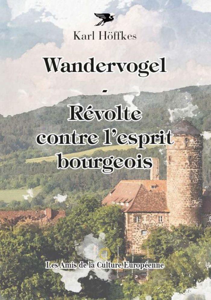Höffkes, Karl - Wandervogel - Révolte contre l'esprit bourgeois - Couverture
