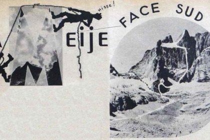 La Meije face sud - 12e Ascension, 5 août 1946 par Jean Feuillie et Maurice Martin.