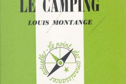 Montange, Louis - Le camping - PUF