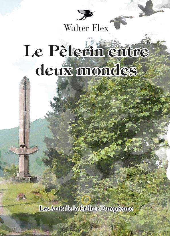 Flex, Walter - Le Pélerin entre deux mondes