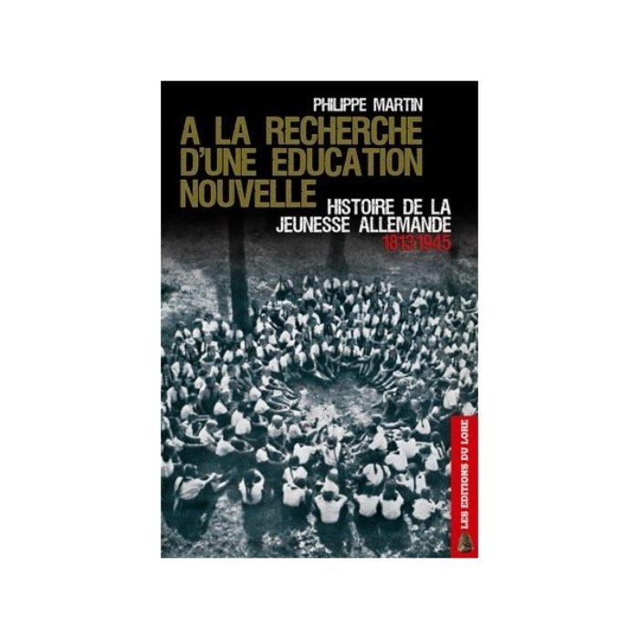 a-la-recherche-d-une-education-nouvelle-histoire-de-la-jeunesse-allemande-1813-1945