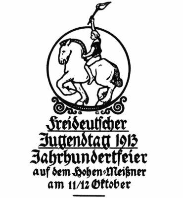 Freideutscher Jugendtag 1913 Hohen Meisner_bis